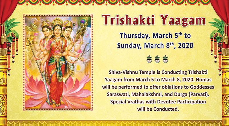 Trishakti Yaagam - Thursday, March 5th to Sunday, March 8th 2020